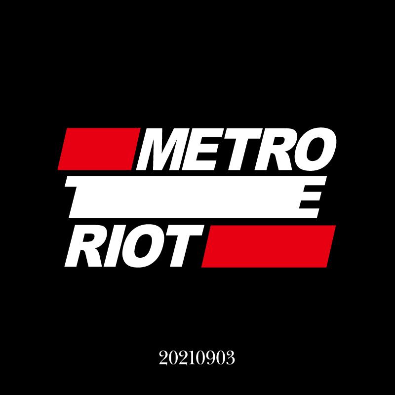 metro riot